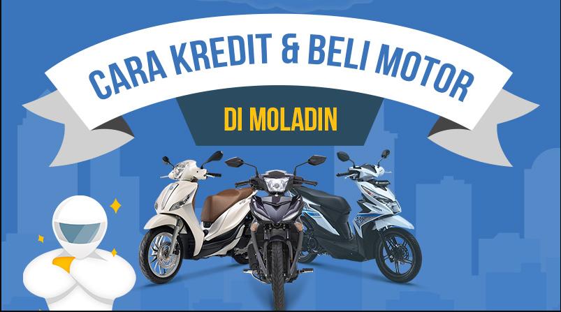 Dapatkan Untung Besar Hanya dengan Kredit Motor Online di Moladin